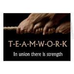 Teamwork: In union strength Greeting Card