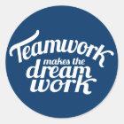 Teamwork makes the dream work blue & white sticker