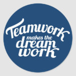 Teamwork Makes The Dream Work Blue & White Sticker at Zazzle