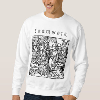 Teamwork! Sweatshirt