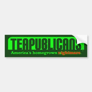 Teapublicans America's Homegrown Nightmare Bumper Sticker