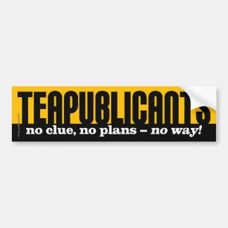 ¡Teapublicants - ninguna pista, ningunos planes -  Pegatina Para Auto