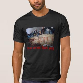 Tear Down This Wall T-Shirt