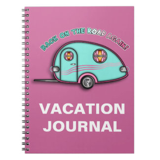 Tear Drop RV Trailer Travel JOURNEL - NOTEBOOK