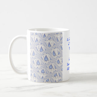 """""""Tears In A Bottle"""" Coffee Mug"""