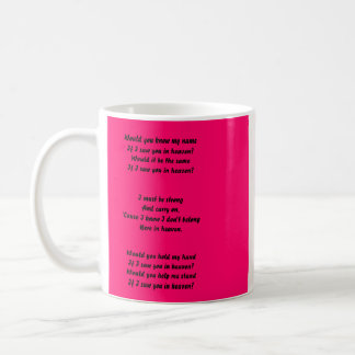 tears in heaven classic white coffee mug
