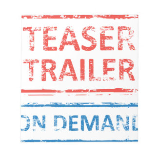 Teaser Trailer On Demand Stamp Notepad