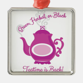 Teatime Is Back Metal Ornament