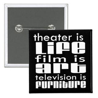Teatro contra la película contra la TV Pin Cuadrado