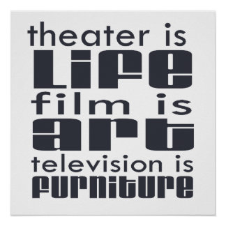 Teatro contra la película contra la TV Póster