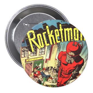 Tebeos retros - Rocketman Pin Redondo De 3 Pulgadas