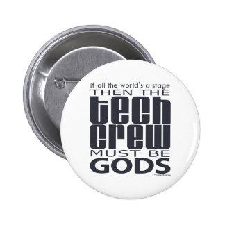 Tech Crew Gods 2 Inch Round Button