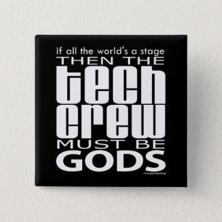 Tech Crew Gods Button