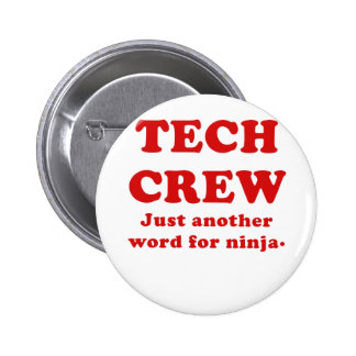 Tech Crew Just another word for Ninja 2 Inch Round Button