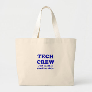 Tech Crew Just another word for Ninja Large Tote Bag