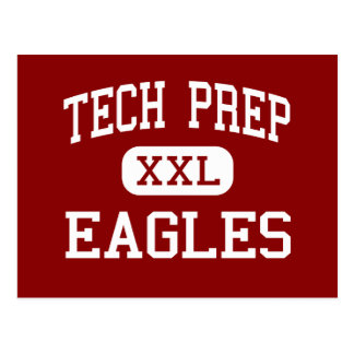 Tech Prep - Eagles - High - Tulare California Postcard