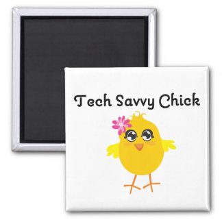 Tech Savvy Chick Magnets