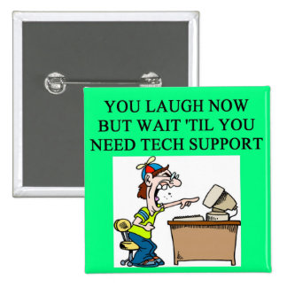 tech support pinback button