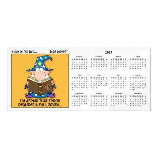 Tech Support Escalation 2015 Calendar Magnetic Card
