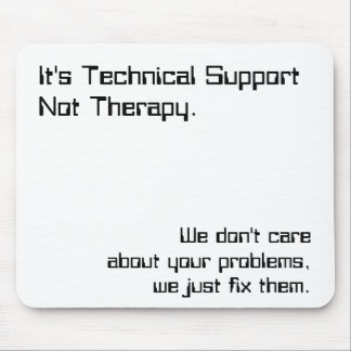 Tech Support Mouse Pad