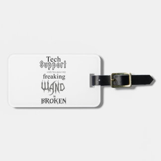 Tech Support Wand Bag Tag