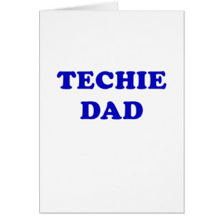 Techie Dad Card