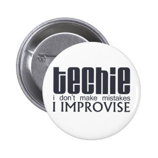 Techie improvisa pin