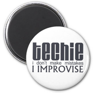 Techie Improvise Magnet