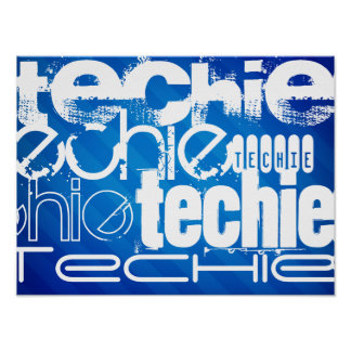 Techie; Rayas azules reales Póster