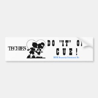 """Techies Do """"IT"""" Bumper Sticker"""