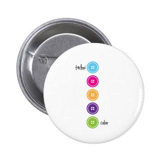Techni Color Pinback Button