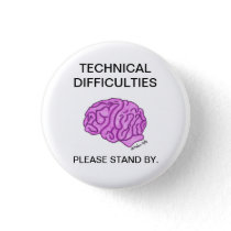 """Technical Difficulties"" button"