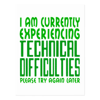 Technical Difficulties Postcard