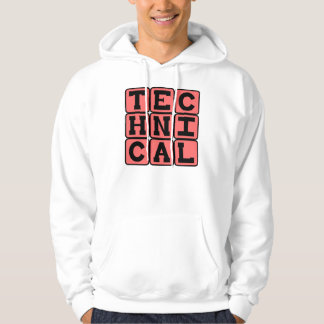 Technical, Rules for Technique Hoodie