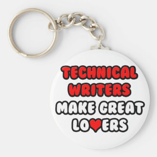 Technical Writers Make Great Lovers Keychain