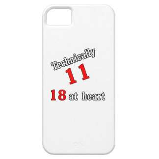 Technically 11, 18 at heart iPhone SE/5/5s case