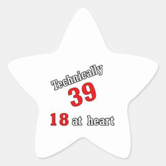 Technically 39, 18 at heart star sticker