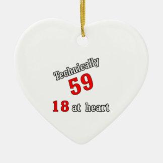 Technically 59, 18 at heart ceramic ornament