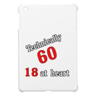 Technically 60, 18 at heart iPad mini cases