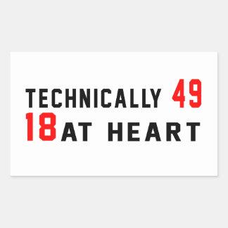 Technically 60, 49 at heart rectangular sticker