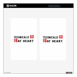 Technically 60, 60 at heart decal for kindle fire
