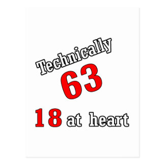 Technically 63, 18 at heart postcard