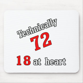 Technically 72, 18 at heart mouse pad
