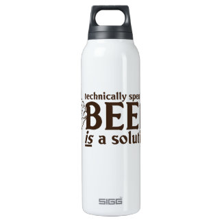 Technically Speaking, Beer is a solution 16 Oz Insulated SIGG Thermos Water Bottle