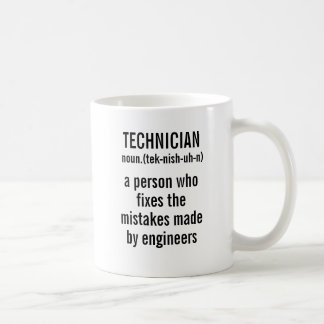 Technician Definition a person who fixes the mista Coffee Mug