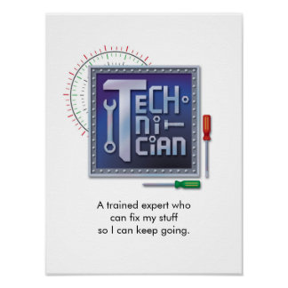 """Technician"" Poster"