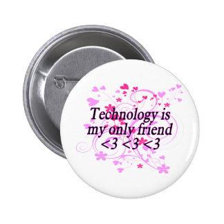 Technology Friend Pinback Button
