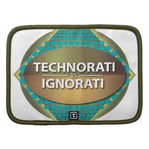 Technorati vs Ignorati Organizer
