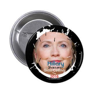 Techo de cristal 2016 de fragmentos de Hillary Pin Redondo De 2 Pulgadas