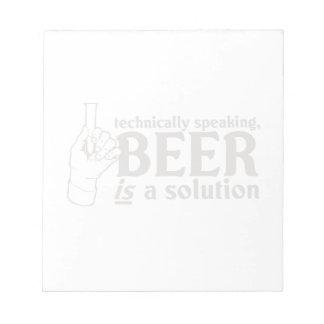 Técnicamente hablando, la cerveza es una solución blocs de notas
